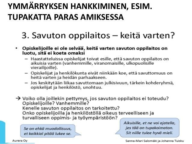 YMMÄRRYKSEN HANKKIMINEN, ESIM. TUPAKATTA PARAS AMIKSESSA AVUSTUSOSASTO | ELINA VARJONEN | 19.10.2015 9