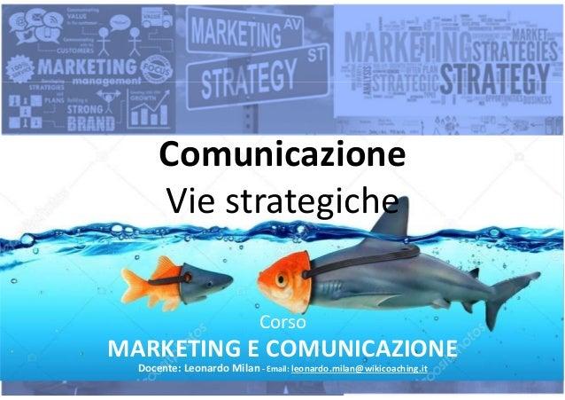 Slide n°: 24Slide n°: 24 Slide n°: 24Slide n°: 24Corso Marketing e Comunicazione © Diritti riservati. Vietata riproduzione...
