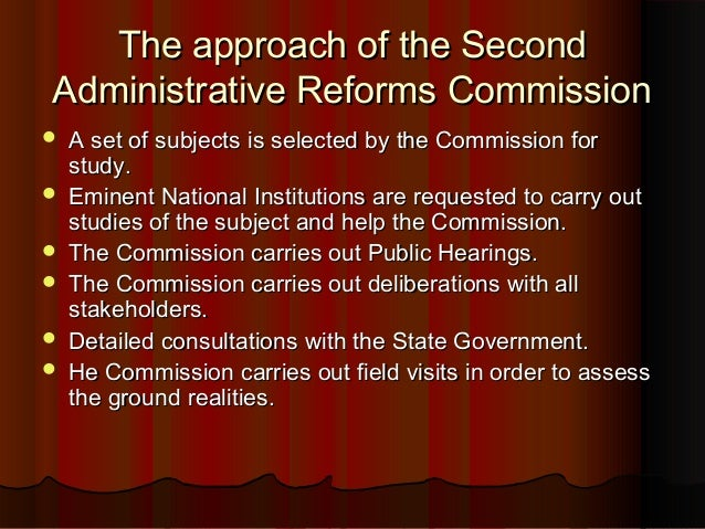 """administrative reforms commisssion O """"lk jha economic administrative reforms commission"""" report recommended for a shift in the governmental emphasis from regulation to development."""