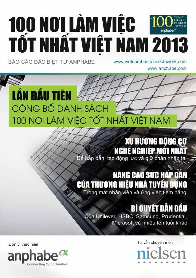 100 NƠI LÀM VIỆC TỐT NHẤT VIỆT NAM 2013 BEST  VIETNAM  BEST  PLACES  TO WORK TO WORK  VIETNAM 2013  BÁO CÁO ĐẶC BIỆT TỪ AN...