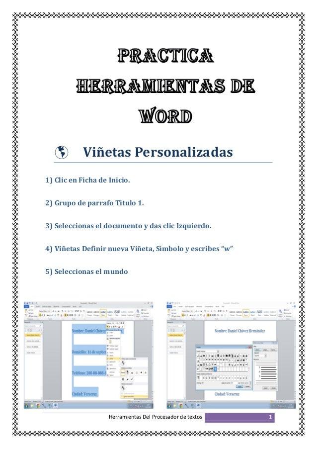   Viñetas Personalizadas  1) Clic en Ficha de Inicio. 2) Grupo de parrafo Titulo 1. 3) Seleccionas el documento y das cli...