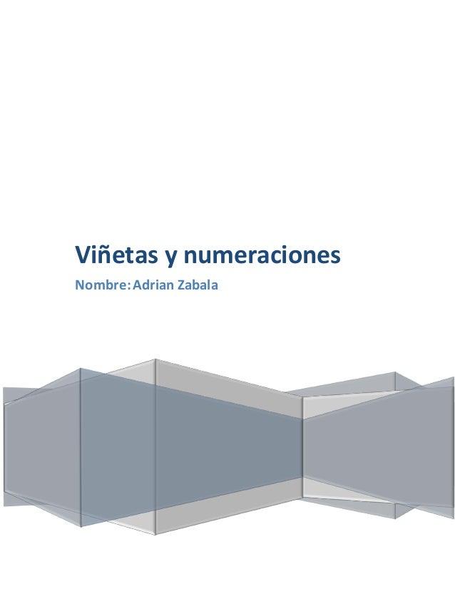 Viñetas y numeraciones Nombre: Adrian Zabala