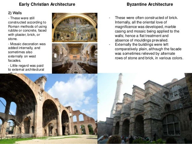 Comparison Between Early Christian And Byzantine Architecture