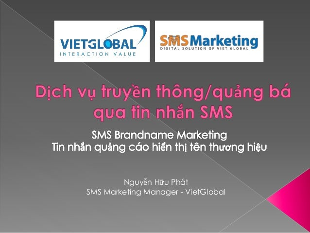 Nguyễn Hữu Phát SMS Marketing Manager - VietGlobal