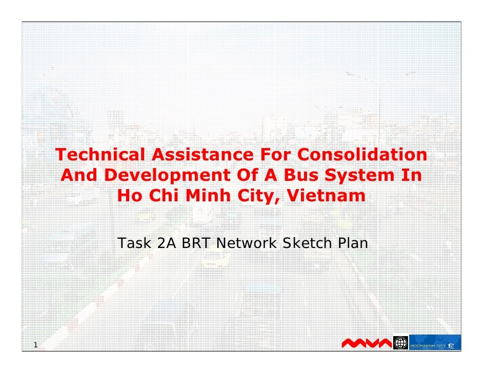 Technical Assistance For Consolidation     And Development Of A Bus System In           Ho Chi Minh City, Vietnam         ...