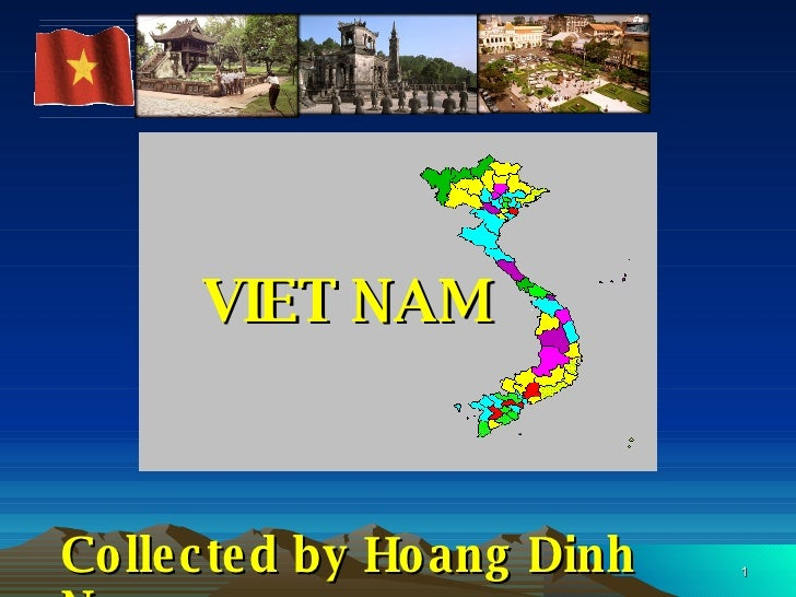 VIET NAM Collected by Hoang Dinh Ngoc