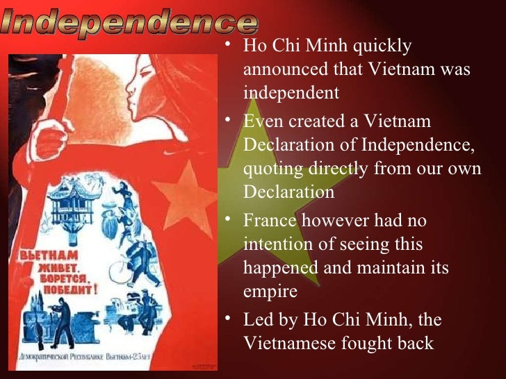 an introduction to the declaration of independence by ho chi minh Independence, democratic republic of vietnam, written by ho chi minh in 1945)  circle any words  ever securing a formal declaration of war from congress.