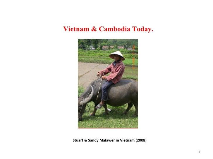 Vietnam & Cambodia Today. Stuart & Sandy Malawer in Vietnam (2008)