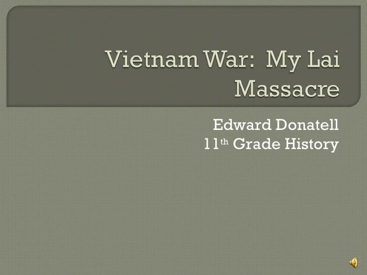 Edward Donatell 11 th  Grade History