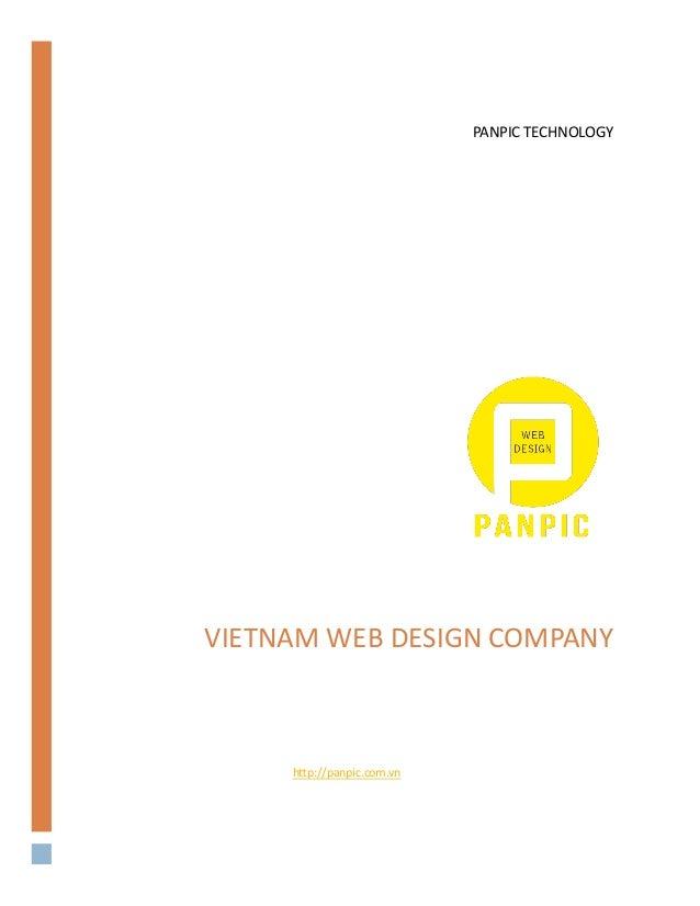 VIETNAM WEB DESIGN COMPANY http://panpic.com.vn PANPIC TECHNOLOGY
