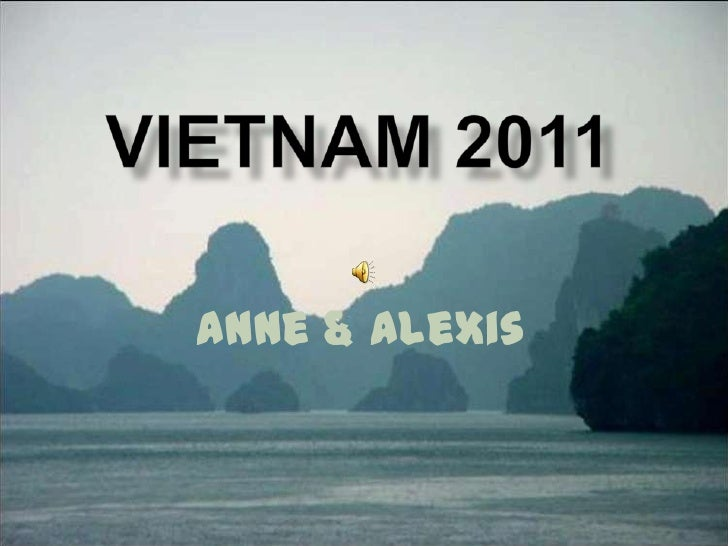 VIETNAM 2011<br />Anne & Alexis<br />