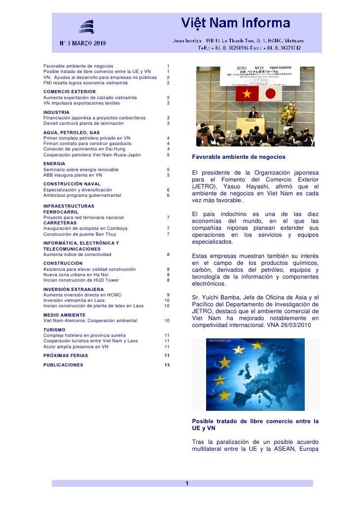 Favorable ambiente de negocios                        1 Posible tratado de libre comercio entre la UE y VN    1 VN: Ayudas...