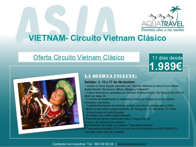 VIETNAM- Circuito Vietnam Clásico Oferta Circuito Vietnam Clásico                                                  11 días...