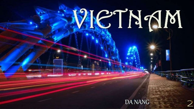 Da Nang is the third largest city in Vietnam by urban population. It lies on the coast of the South China Sea at the mouth...