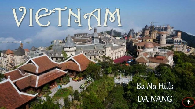 On the top of the hill, the spiritual tourist area of Ba Na Hills Ba Na Hill Station or Ba Na Hills is a hill station and ...