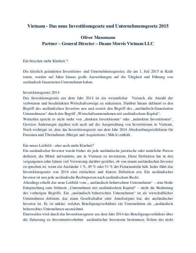 Vietnam - Das neue Investitionsgesetz und Unternehmensgesetz 2015 Oliver Massmann Partner – General Director – Duane Morri...