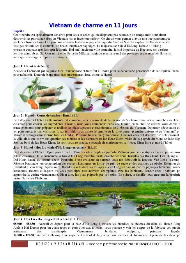 Vietnam de charme en 11 joursEsprit :Cet itinéraire est spécialement construit pour ceux et celles qui ne disposent pas be...