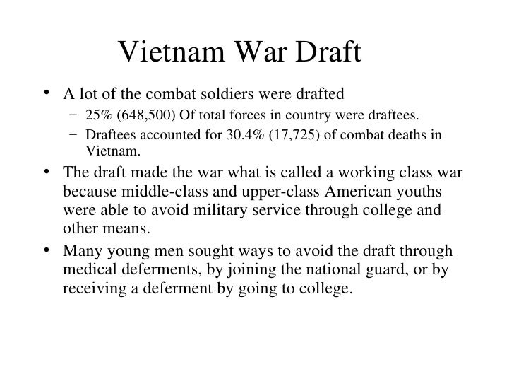 draft dodgers during vietnam war Music played an important cultural role during the vietnam war, representing the  rebellious views of a young generation and the traditional.