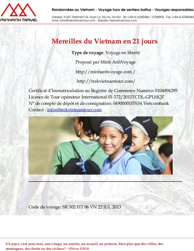 Mereilles du Vietnam en 21 joursType de voyage: Voyage en libertéProposé par Minh AnhVoyagehttp://minhanhvoyage.com /http:...