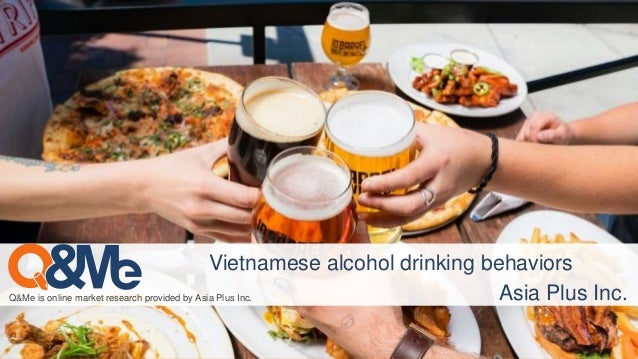 Q&Me is online market research provided by Asia Plus Inc. Vietnamese alcohol drinking behaviors Asia Plus Inc.