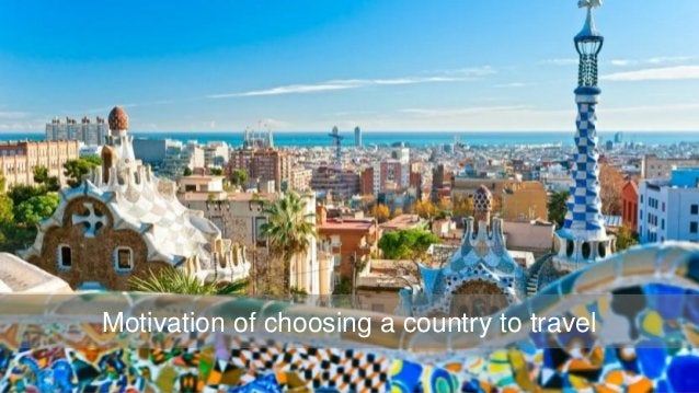 Motivation of choosing a country to travel