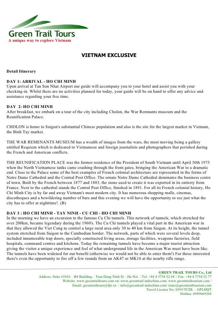 A unique way to explore Vietnam                                                 VIETNAM EXCLUSIVE  Detail Itinerary  DAY 1...