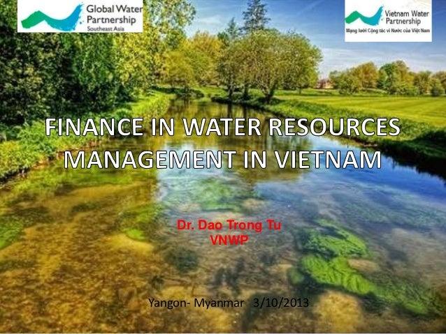 Dr. Dao Trong Tu VNWP  Yangon- Myanmar 3/10/2013