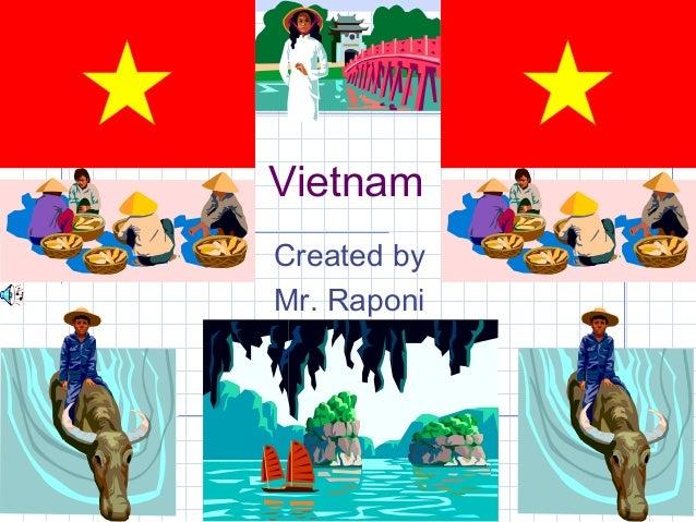 Vietnam Created by Mr. Raponi