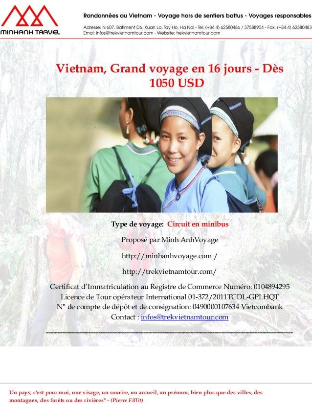 Vietnam, Grand voyage en 16 jours - Dès1050 USDType de voyage: Circuit en minibusProposé par Minh AnhVoyagehttp://minhanhv...