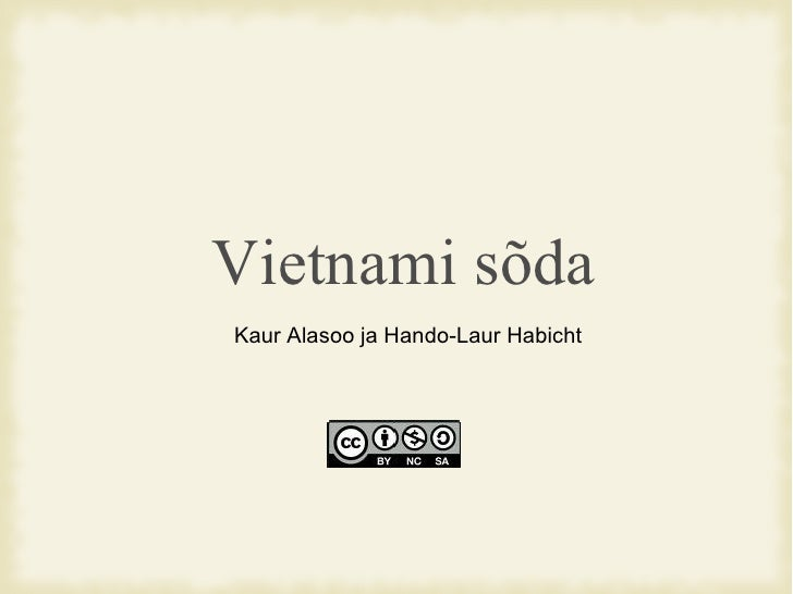 Vietnami sõda Kaur Alasoo ja Hando-Laur Habicht