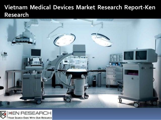 Medical Consumable Market Vietnam, Medical Furniture Market Vietnam-K…