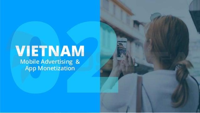 02VIETNAMMobile Advertising & App Monetization