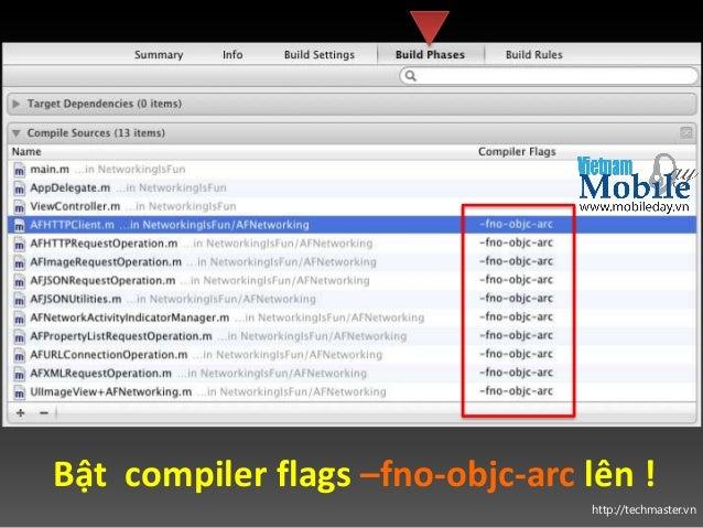 http://techmaster.vn Bật compiler flags –fno-objc-arc lên !