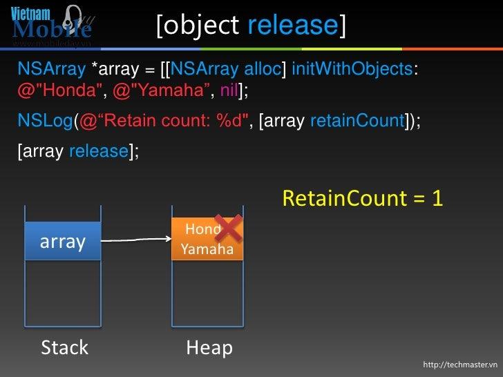 """[object release]NSArray *array = [[NSArray alloc] initWithObjects:@""""Honda"""", @""""Yamaha"""", nil];NSLog(@""""Retain count: %d"""", [ar..."""