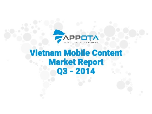 Vietnam Mobile Content Market ReportQ3 -2014