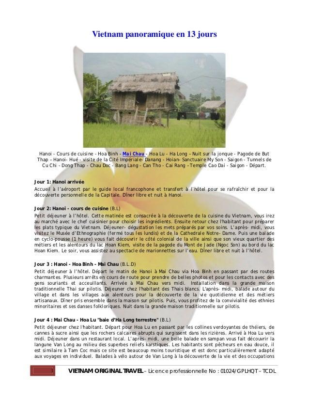 Vietnam panoramique en 13 jours  Hanoi - Cours de cuisine - Hoa Binh - Mai Chau - Hoa Lu - Ha Long – Nuit sur la jonque - ...
