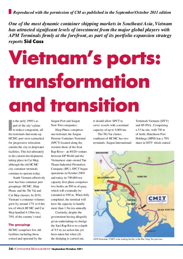 I n the early 1990's as part of the city's plans to reduce congestion, all the terminals that make up HCMC port were earma...