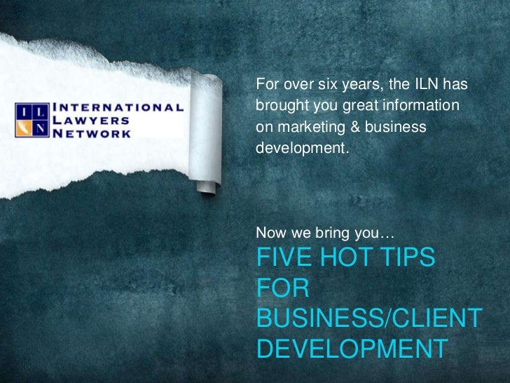 For over six years, the ILN has brought you great information on marketing & business development.<br />Now we bring you… ...