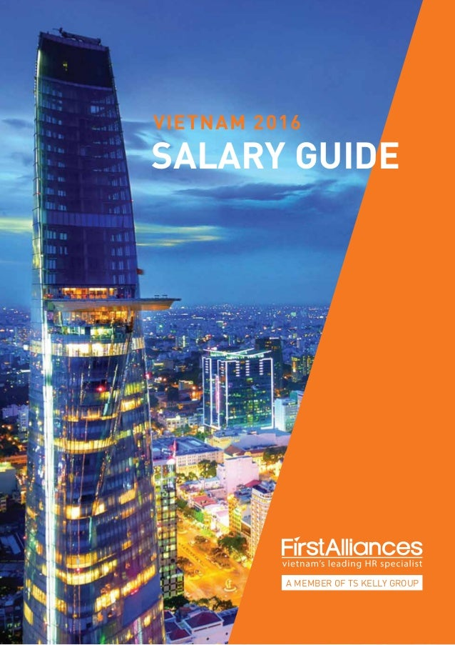 A MEMBER OF TS KELLY GROUP VIETNAM 2016 SALARY GUIDE