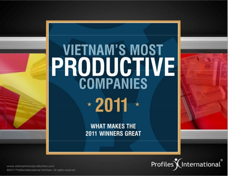 www.vietnamsmostproductive.com© 2011 Profiles International. All rights reserved.