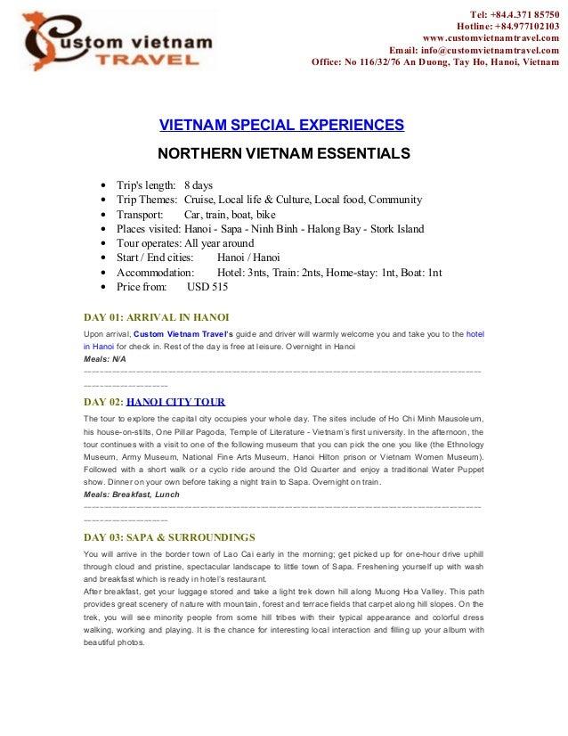 VIETNAM SPECIAL EXPERIENCES NORTHERN VIETNAM ESSENTIALS • Trip's length: 8 days • Trip Themes: Cruise, Local life & Cultur...