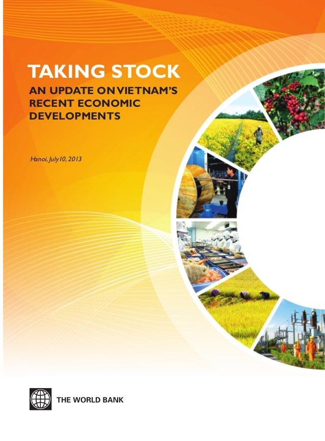 Hanoi, July10, 2013 TAKING STOCK AN UPDATE ONVIETNAM'S RECENT ECONOMIC DEVELOPMENTS