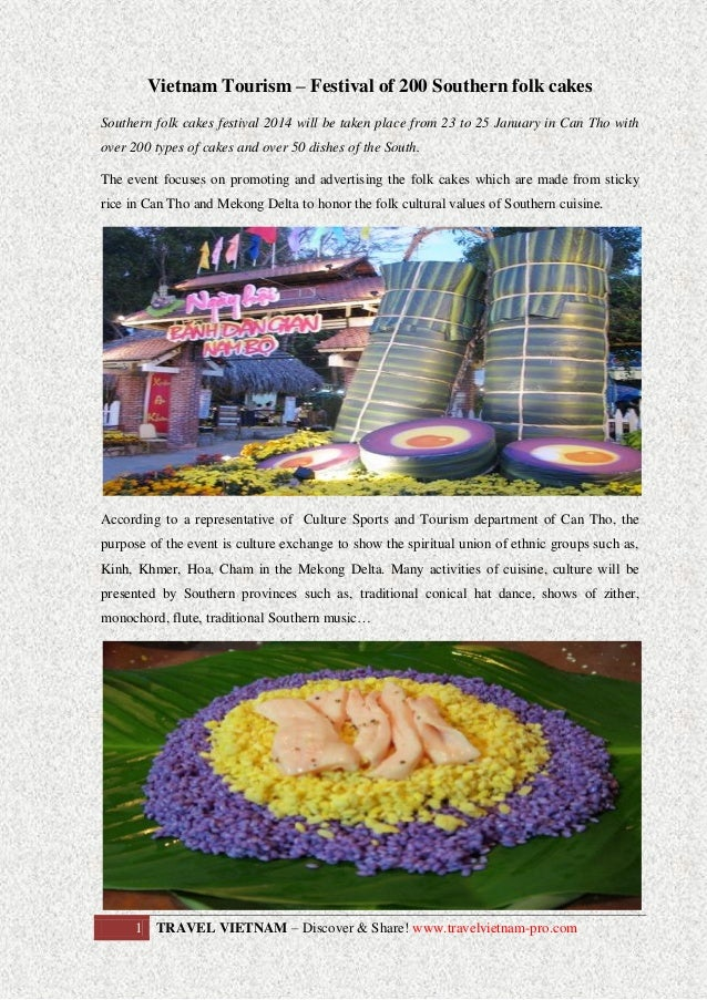 Vietnam Tourism – Festival of 200 Southern folk cakes Southern folk cakes festival 2014 will be taken place from 23 to 25 ...