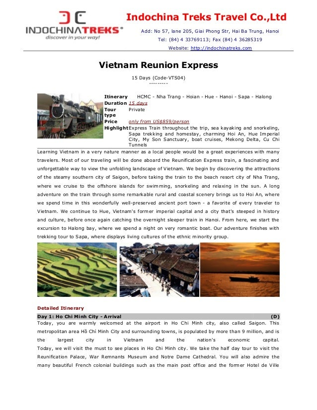 Indochina Treks Travel Co.,Ltd Add: No 57, lane 205, Giai Phong Str, Hai Ba Trung, Hanoi Tel: (84) 4 33769113; Fax (84) 4 ...