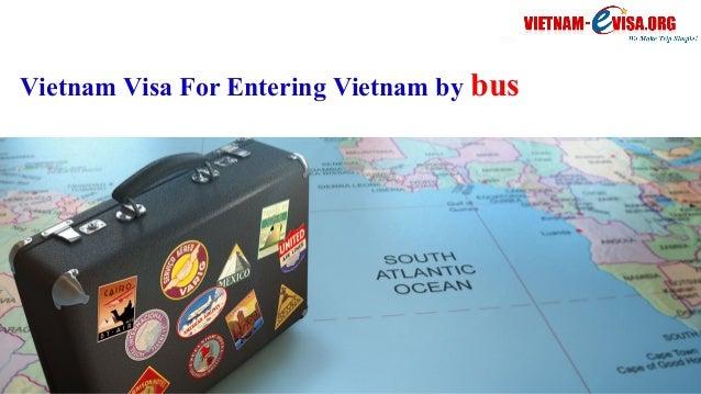 Vietnam Visa For Entering Vietnam by bus