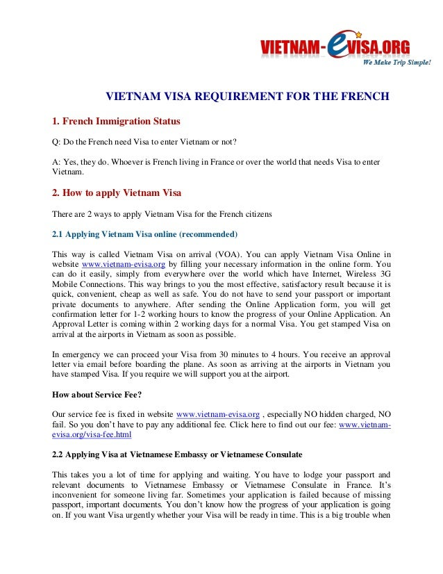 VIETNAM VISA REQUIREMENT FOR THE FRENCH  1. French Immigration Status  Q: Do the French need Visa to enter Vietnam or not?...