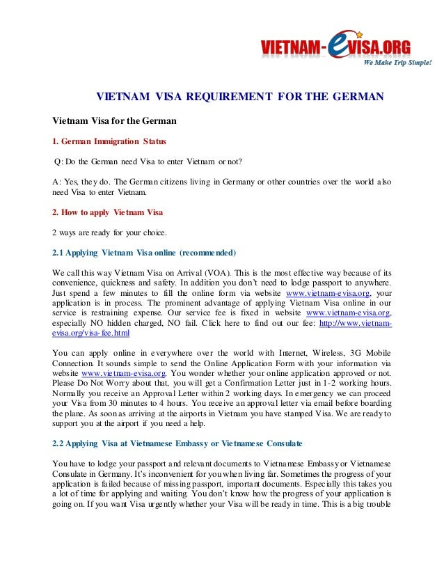 VIETNAM VISA REQUIREMENT FOR THE GERMAN  Vietnam Visa for the German  1. German Immigration Status  Q: Do the German need ...