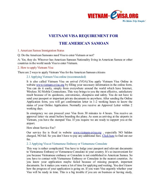 VIETNAM VISA REQUIREMENT FOR  THE AMERICAN SAMOAN  1. American Samoa Immigration Status  Q: Do the American Samoans need V...