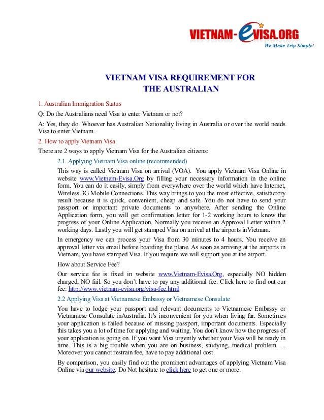 VIETNAM VISA REQUIREMENT FOR  THE AUSTRALIAN  1. Australian Immigration Status  Q: Do the Australians need Visa to enter V...