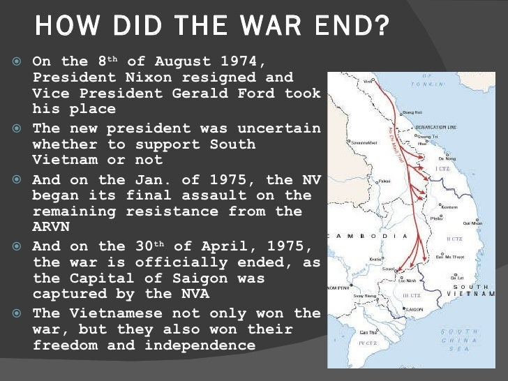 how did the vietnam war end Nixon declares vietnam war is ending url  unfortunately, this did not end the war for the vietnamese and the fighting continued until april 1975 when saigon fell to the communists.